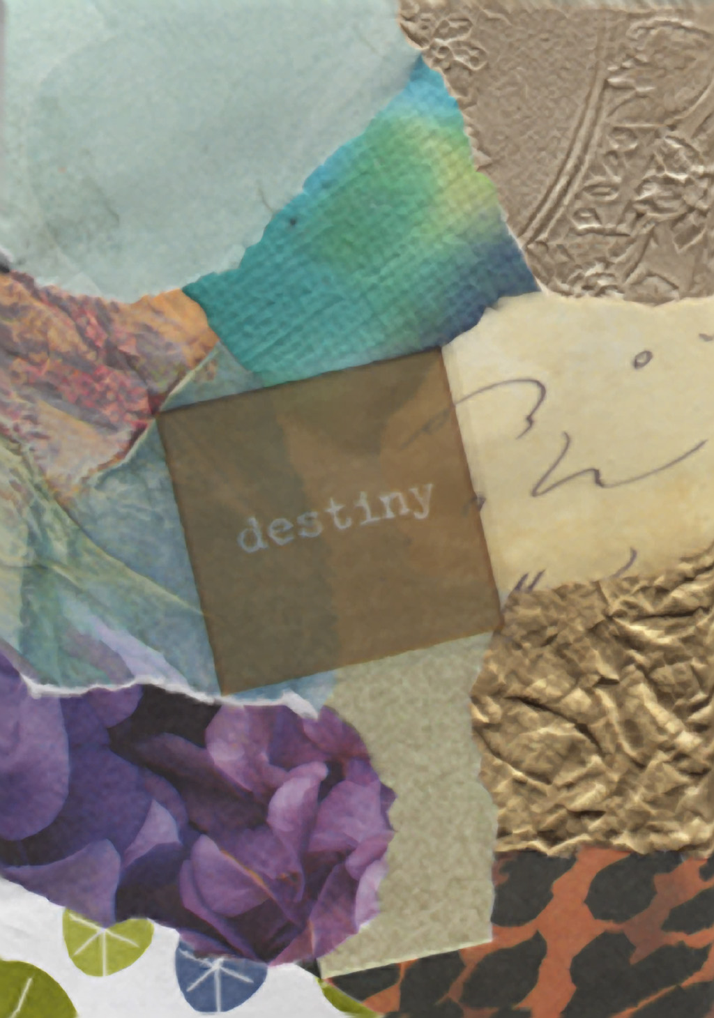 Collaged Words: Destiny